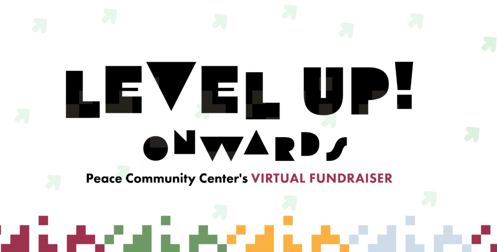 Logo for the Level Up: Onwards! Learners to Leaders fundraising campaign for Peace Community Center in 2020